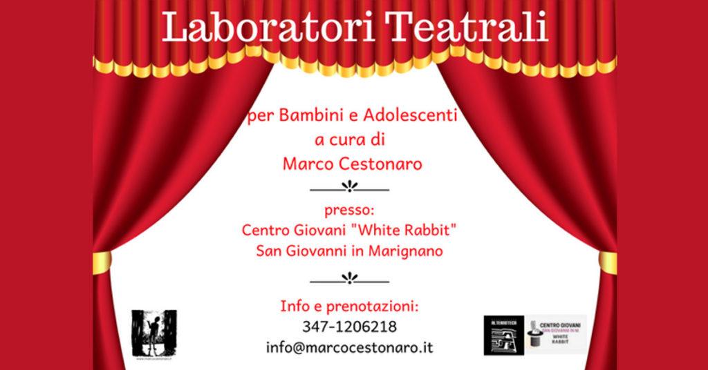 Laboratori per Bambini ed Adolescenti a San Giovanni in Marignano a cura di Marco Cestonaro Operatore Teatrale
